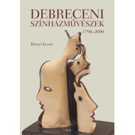 Debreceni színházmûvészek 1798-2000