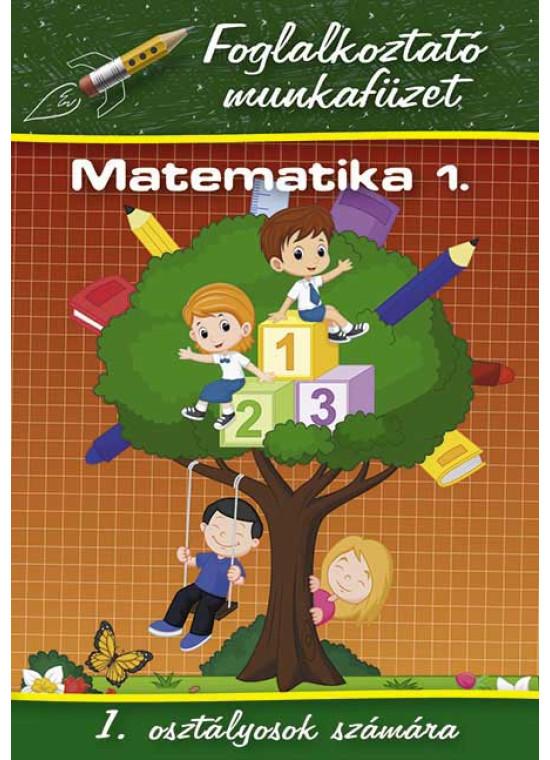 Matematika 1. - Foglalkoztató munkafüzet