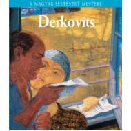 Derkovits Gyula - A magyar festészet mesterei