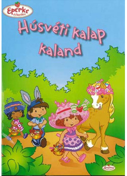 Húsvéti kalap kaland - Eperke és barátai