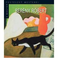 Berény Róbert - A magyar festészet mesterei