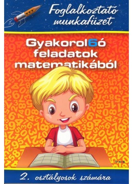 Gyakorol6ó feladatok matematikából 2. osztályosok számára